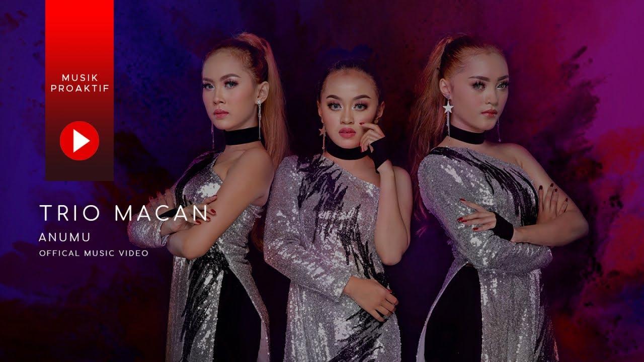 Download Trio Macan - Anumu (Official Music Video) MP3 Gratis