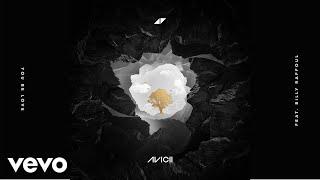 Avicii - You Be Love ft. Billy Raffoul