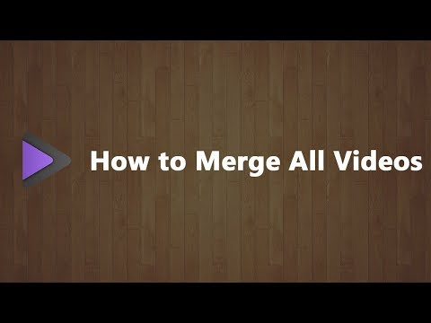 How to Merge All Videos