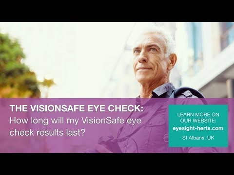 How long will my VisionSafe Eye Check results last?