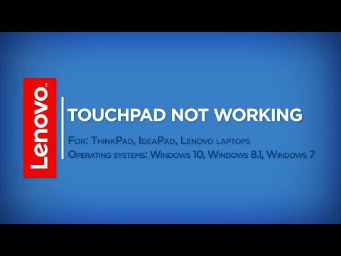 How To - Touchpad Not Working in Windows 10, 8, 7