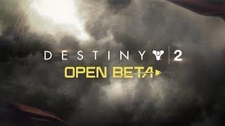 Destiny 2 – Official Open Beta Launch Trailer [UK]
