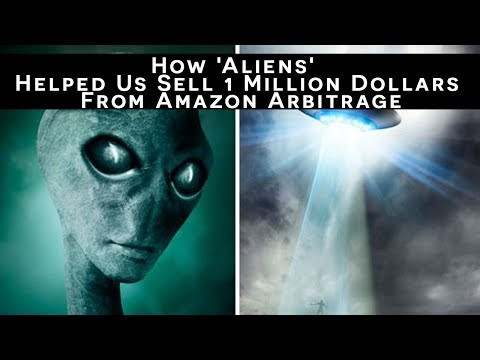How 'Aliens' Helped Us Sell 1 Million Dollars From Amazon Arbitrage