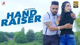 Vin Batth - Hand Raiser | Jugraj Rainkh | Latest Punjabi Song 2018