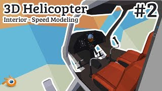 Blender 3D | Low Poly - Helicopter Interieor - SpeedModeling - #02