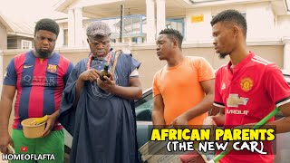 AFRICAN PARENTS NEW CAR
