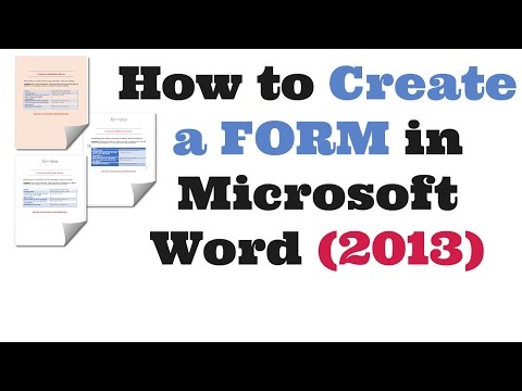 How to Create a Form in Microsoft Word 2013