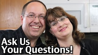 Ask Us Your Questions!