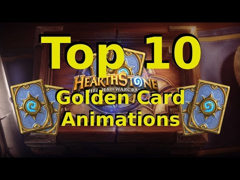 Top 10 Hearthstone Golden Card Animations