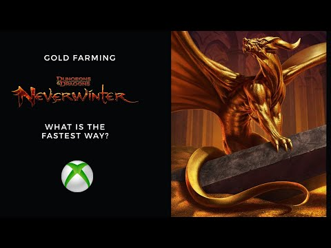 Neverwinter: Fastest Way to Farm Gold