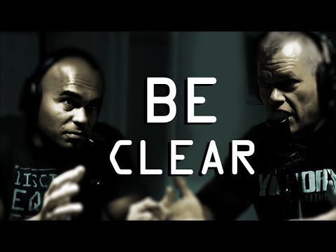 Be Clear in Your Mind in What You Intend to Achieve - Jocko Willink and Echo Charles
