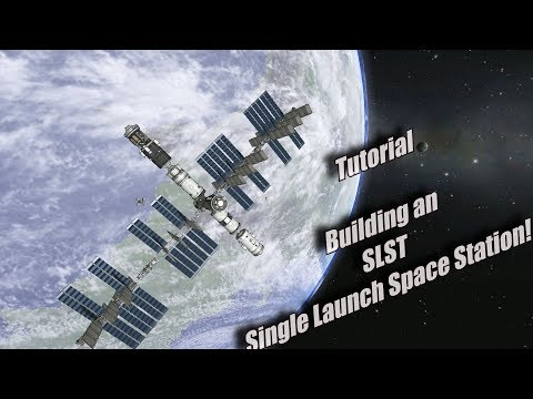 Kerbal Space Program | Tutorial Single Launch Space Station