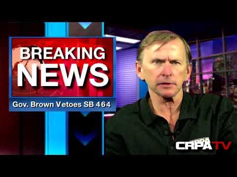 Governor Brown VETOES SB 464