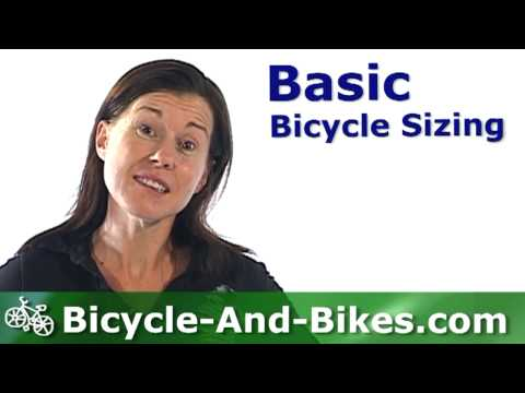 Bicycle Sizing Guide - How to Size or Fit a Bike