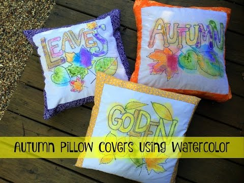 Autumn Watercolor Pillow Toppers - Beautiful!