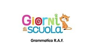 Giorni di scuola - Flavia Franco - Grammatica RAF
