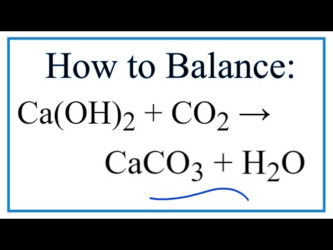 How to Balance Ca(OH)2 + CO2 = CaCO3 + H2O (Limewater plus Carbon Dioxide)