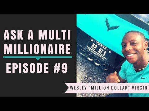 Ask A Millionaire 9 - 7 Figure Mentorship