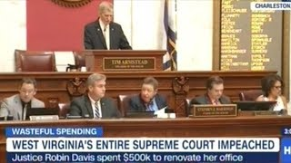 ENTIRE SUPREME COURT IMPEACHED IN WEST VIRGINIA!