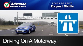 Driving on a Motorway  |  Learn to drive: Expert skills