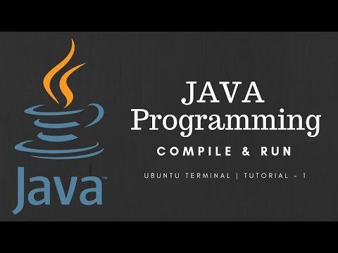 Java Programming using Terminal in Ubuntu 12.04(compile and run) -1