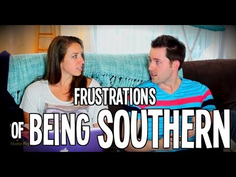 Frustrations of Being Southern
