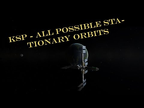 KSP - All possible stationary orbits