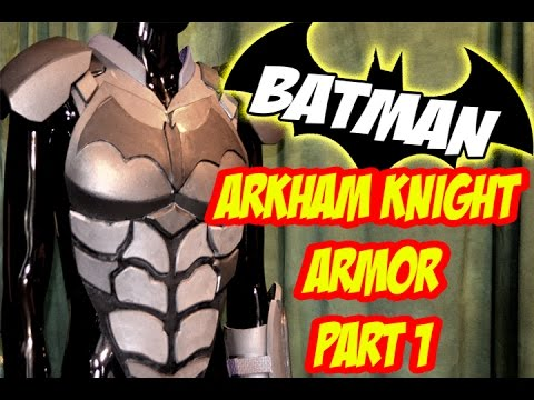 Batman Arkham Knight Armor How to DiY Costume Cosplay Part 1