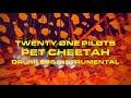 Twenty One Pilots - Pet Cheetah (Drumless Instrumental) [UPDATED]