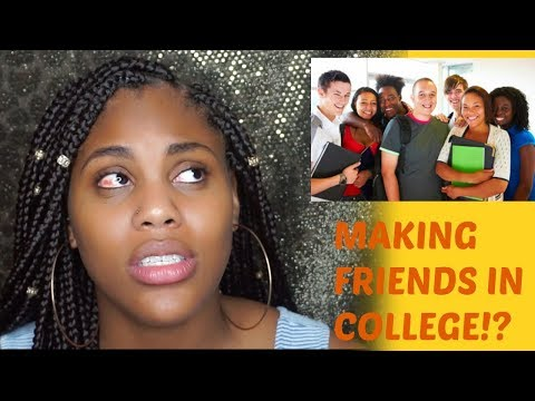 5 TIPS ON HOW TO MAKE FRIENDS IN COLLEGE!