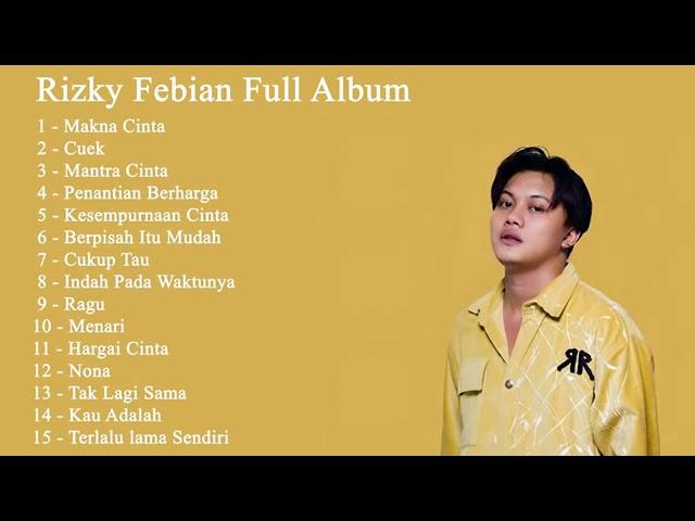Download Rizky Febian Full Album Terbaru Terpopuler 2020 - Makna Cinta ll Penyemangat Kerja MP3 Gratis