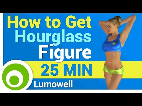 How To Get An Hourglass Figure - Curvy Body Workout