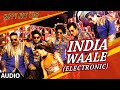 Exclusive India Waale Electronic Full Audio Song Happy New Y
