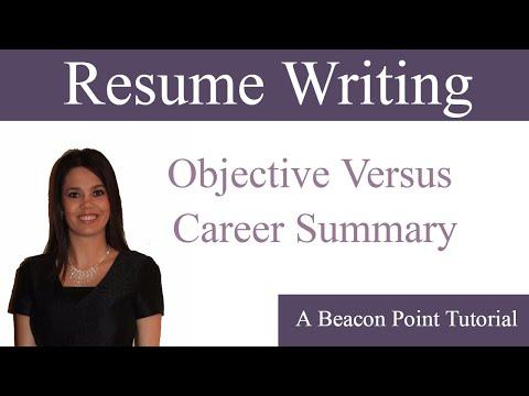 Resume Writing: Objective versus Career Summary
