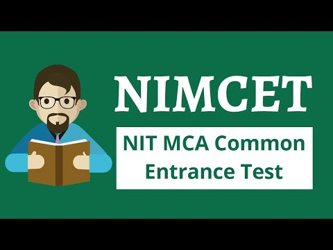 NIMCET-Common Entrance Exam for MCA Admissions for NIT 2018 - Step by Step Guide.