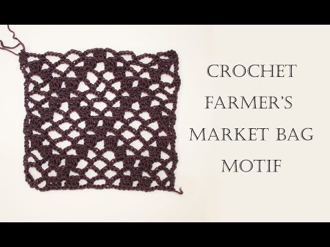 How To Crochet Farmer's Market Bag   Motif