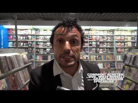 Comment acheter un DVD de Willy Rovelli dans un GRAND magasin spécialisé ?