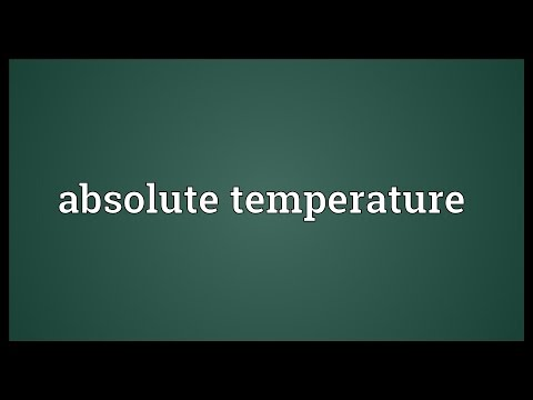Absolute temperature Meaning