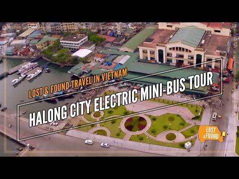 Halong City Electric Mini-Bus Tour