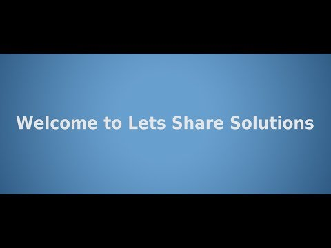 Lets Share Solutions  - YouTube Channel Trailer