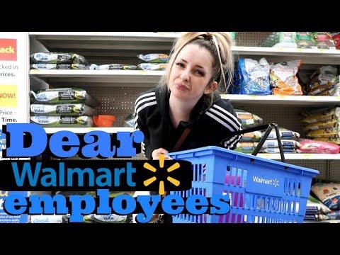 Dear Wal-Mart Employees...