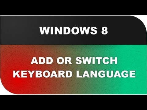 Windows 8 Tutorials: Add and or Switch Keyboard Language Lesson 19