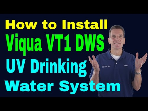 How to Install Viqua VT1 DWS UV Drinking Water System