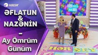 Əflatun Qubadov  &  Nazənin  - Ay Ömrüm Günüm