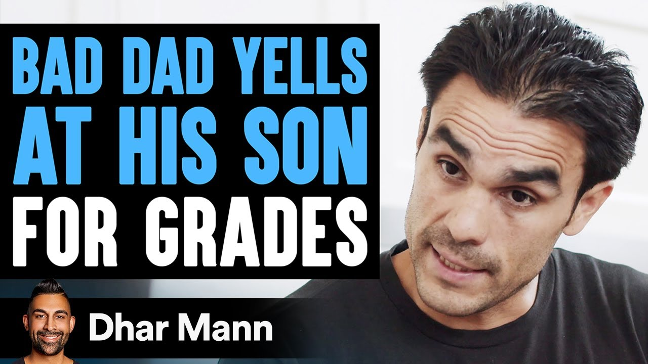 Bad Dad Yells At Son For Grades Good Dad Teaches Him a Lesson | Dhar Mann