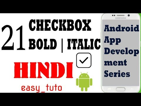 21 How to use CheckBox and Change TextStyle | Android App Development Series | HINDI | HD