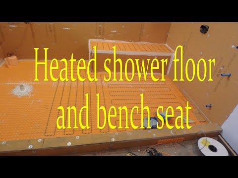 Heated shower floor and bench seat Step by step