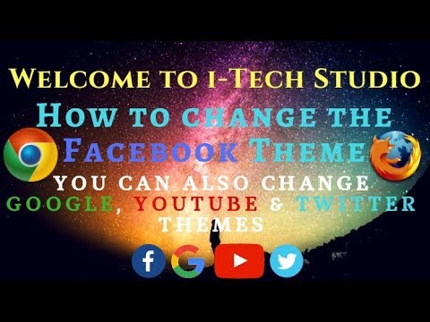 How to Change Facebook Theme  on PC I Change Google Theme |Change Youtube Theme|Change Twitter Theme