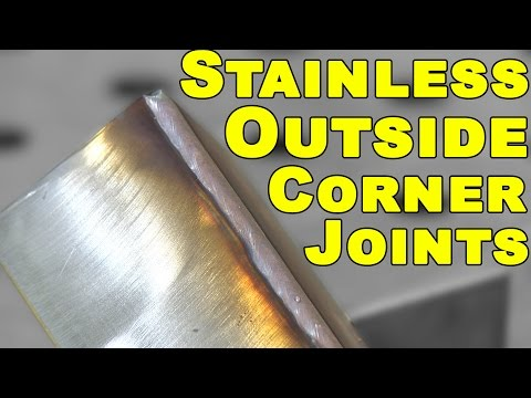 MIG Welding Outside Corner Joints: Part 2 of 3 - Stainless Steel | MIG Monday