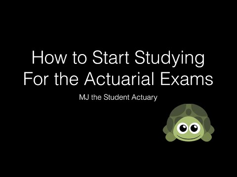 How To Start Studying For An Actuarial Exam